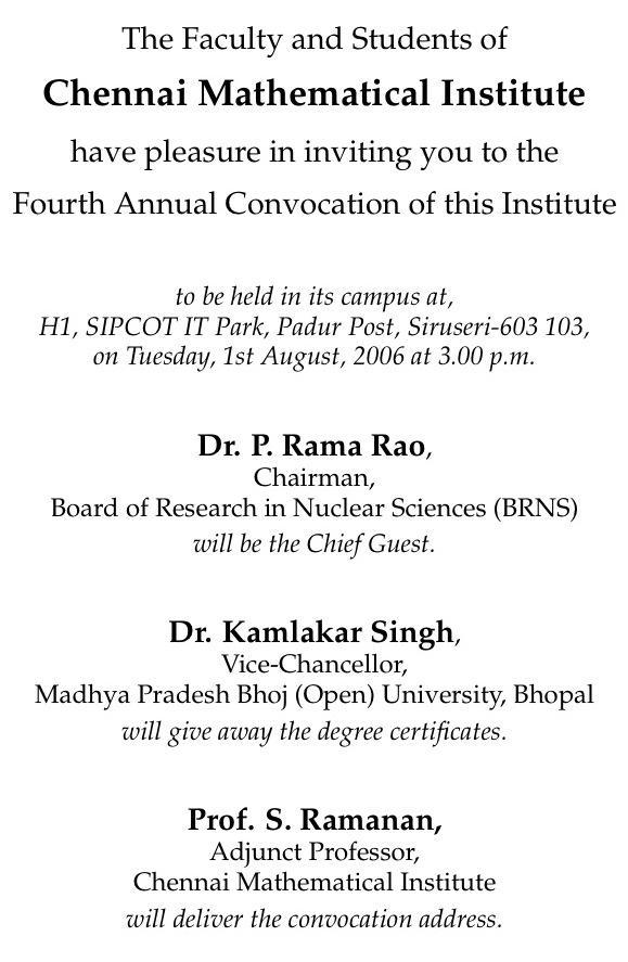 https://www.cmi.ac.in//events/convocation/2006/invitation-2006.txt