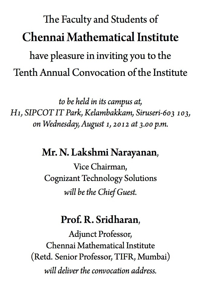https://www.cmi.ac.in//events/convocation/2012/invitation-2012.txt